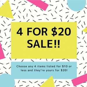 4 items $10 and under are $20!!